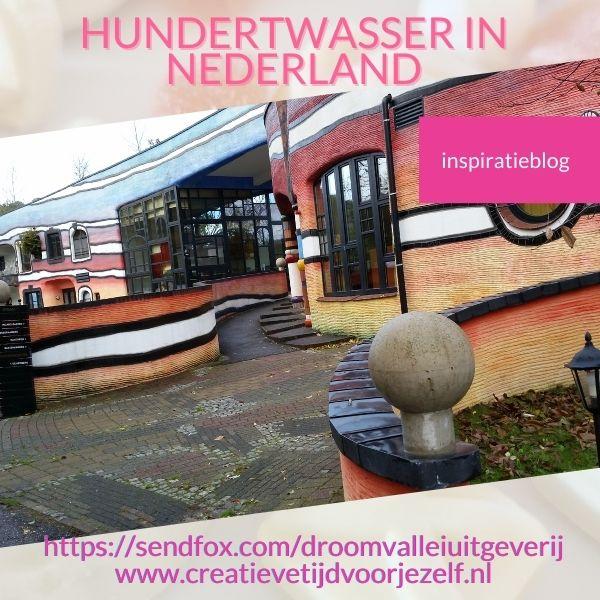 hundertwasser in nederland