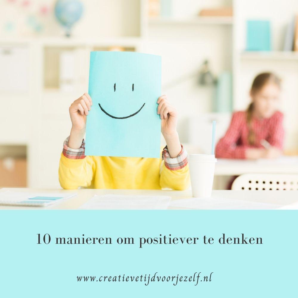 10 manieren om positiever te denken